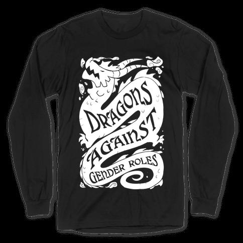 Dragons Against Gender Roles Long Sleeve T-Shirt