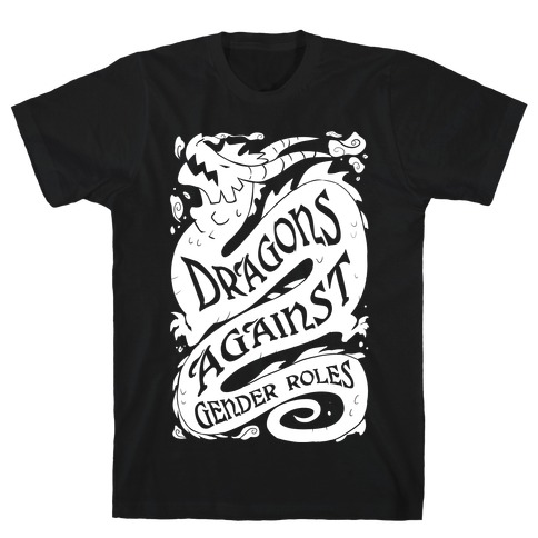 Dragons Against Gender Roles T-Shirt