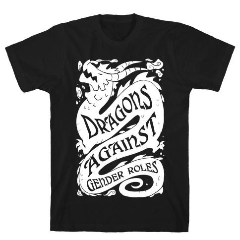 Dragons Against Gender Roles Mens/Unisex T-Shirt
