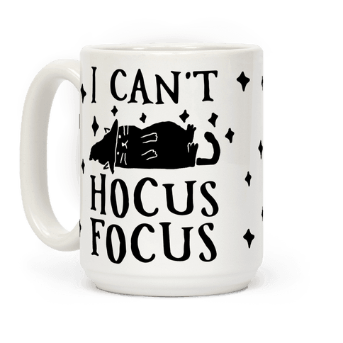 I Can't Hocus Focus Halloween Cat Coffee Mug