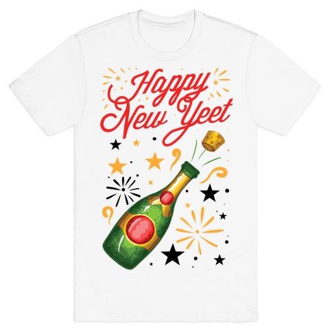 Happy New Yeet T-Shirt