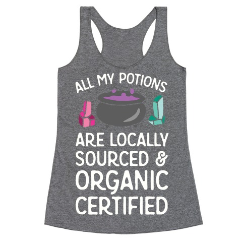 All My Potions Are Organic Witch Racerback Tank Top