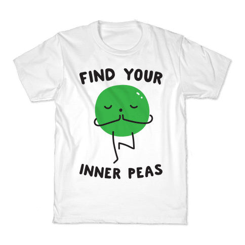 Find Your Inner Peas Kids T-Shirt