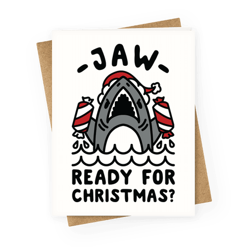 Jaw Ready For Christmas? Santa Shark Greeting Card