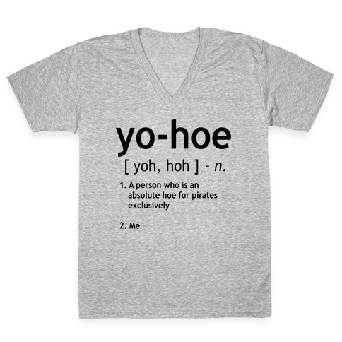Yo Hoe Definition V-Neck Tee Shirt
