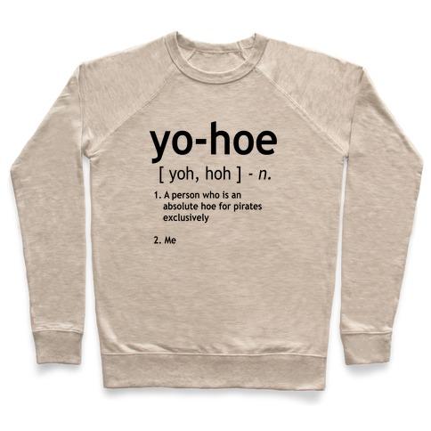 Yo Hoe Definition Pullover