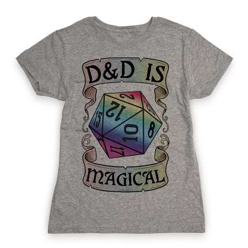 D&D Is Magical Womens T-Shirt