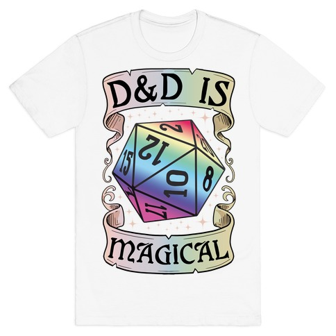 D&D Is Magical T-Shirt