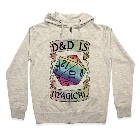 D&D Is Magical Zip Hoodie