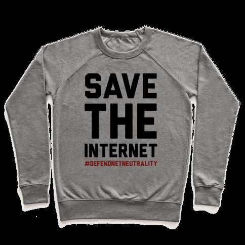 Save The Internet #DefendNetNeutrality Pullover