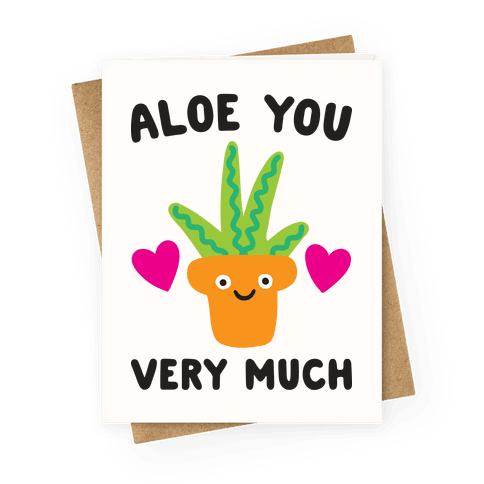 Aloe You Very Much Greeting Card