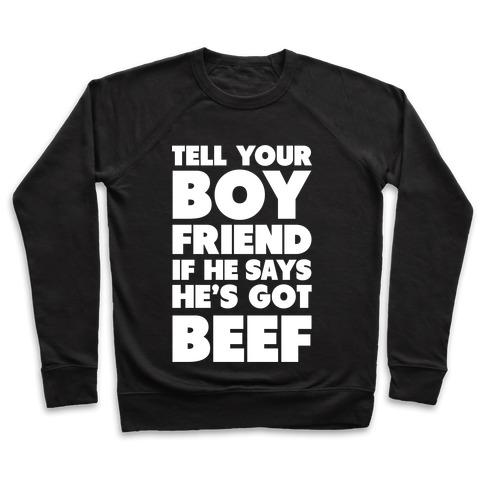 Tell Your Boyfriend Pullover