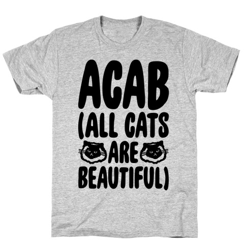 ACAB (All Cats Are Beautiful) T-Shirt