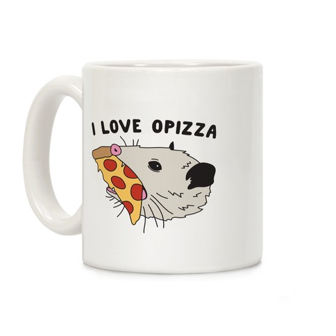 I Love Opizza Opossum Coffee Mug