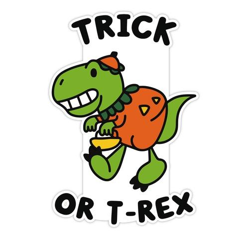 Trick or T-Rex Die Cut Sticker
