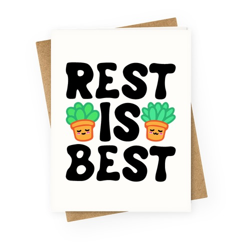 Rest Is Best Greeting Card