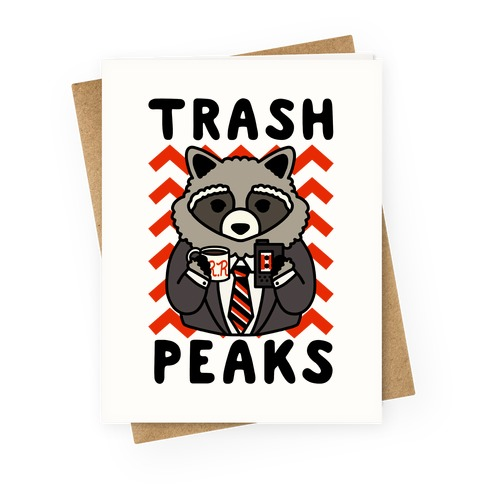 Trash Peaks Raccoon Greeting Card