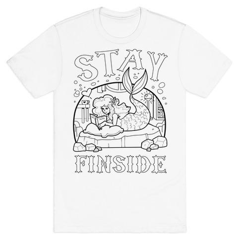 Stay Finside T-Shirt