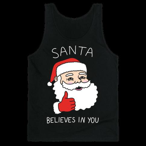 Santa Believes In You Tank Top