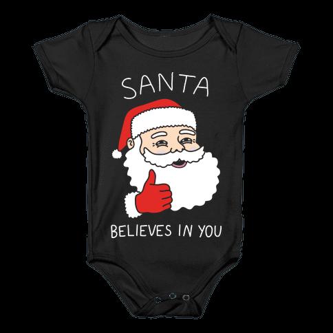 Santa Believes In You Baby Onesy