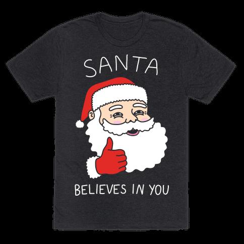 Santa Believes In You