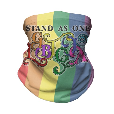 LGBTQIA+ Stand As One Neck Gaiter