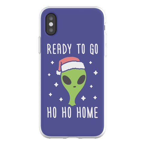 Ready To Go Ho Ho Home Christmas Alien Phone Flexi-Case