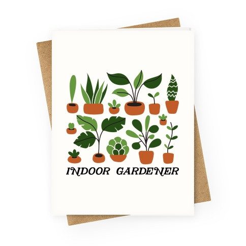 Indoor Gardener Greeting Card