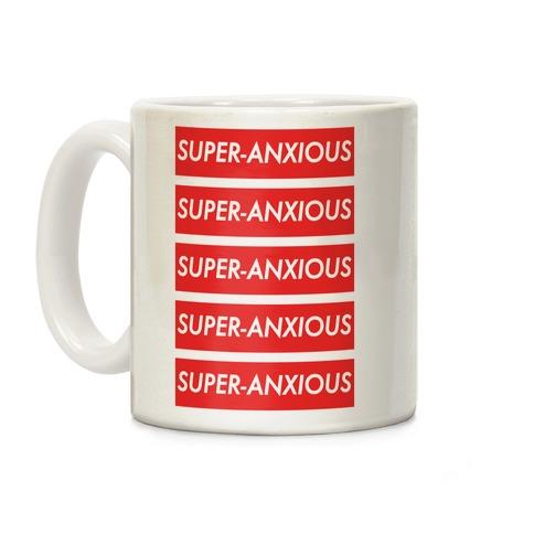 Super-Anxious Coffee Mug