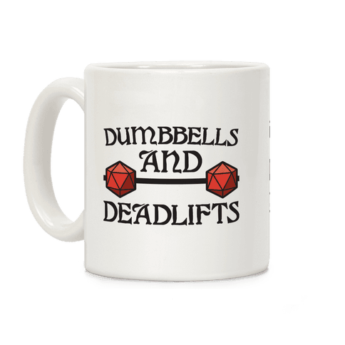 Dumbbells and Deadlifts (DnD Parody) Coffee Mug
