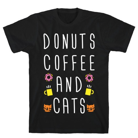 Donuts Coffee And Cats Mens T-Shirt