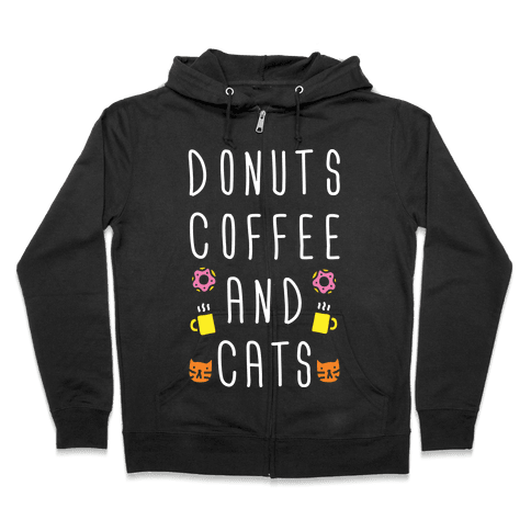 Donuts Coffee And Cats Zip Hoodie