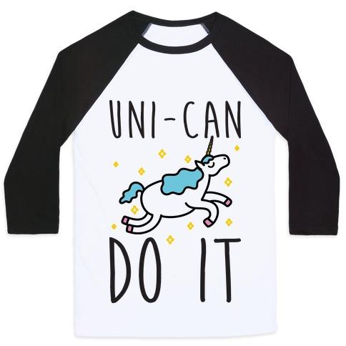 Uni-can Do It Unicorn Baseball Tee