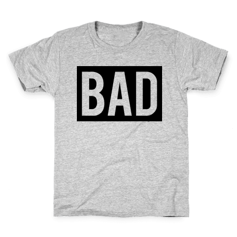Bad (Bad and Boujee Pair)  Kids T-Shirt