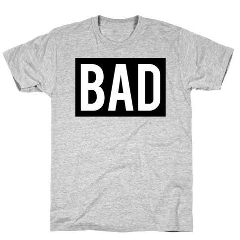 Bad (Bad and Boujee Pair) T-Shirt