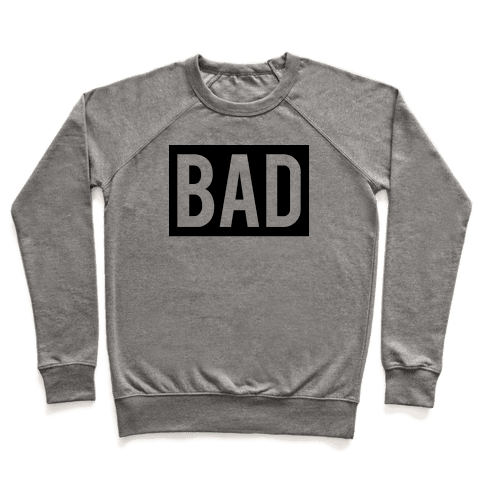 Bad (Bad and Boujee Pair)  Pullover