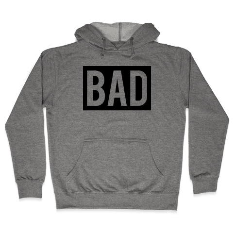 Bad (Bad and Boujee Pair)  Hooded Sweatshirt