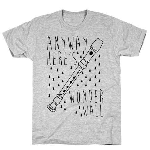 Anyway Here's Wonderwall  Mens T-Shirt