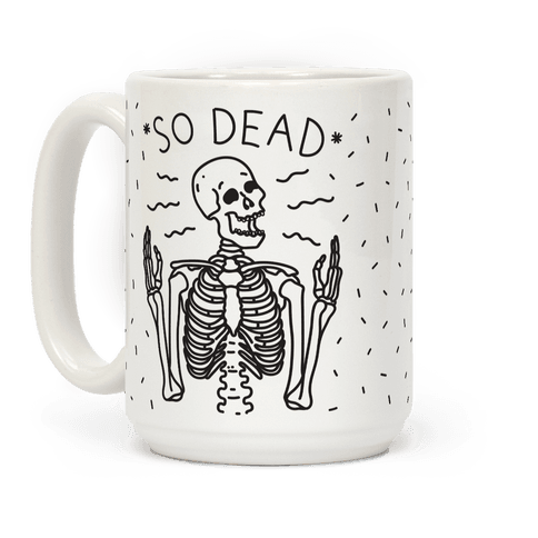 So Dead Skeleton