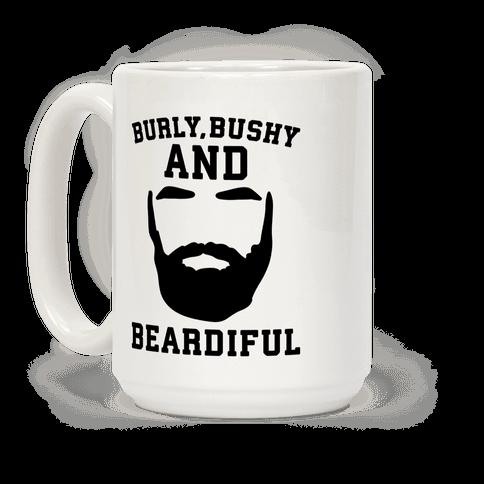 Burly Bushy and Beardiful