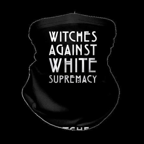 Witches Against White Supremacy White Print Neck Gaiter