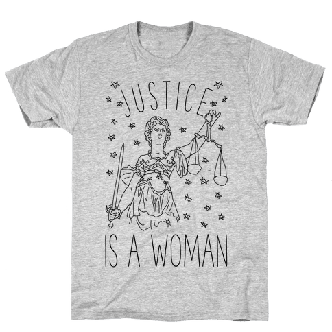 Justice is a Woman Mens T-Shirt