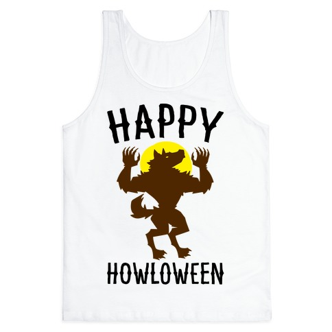 Happy Howloween Werewolf Parody Tank Top