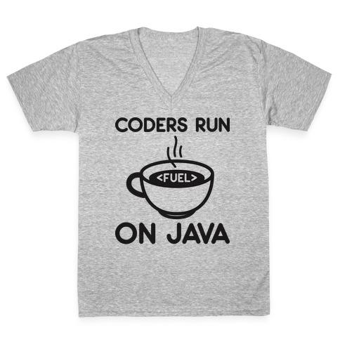 Coders Run On Java V-Neck Tee Shirt