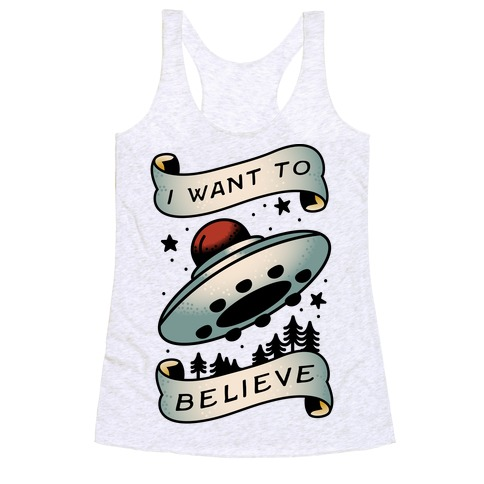 I Want to Believe (Old School Tattoo) Racerback Tank Top