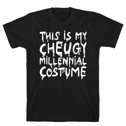 This Is My Cheugy Millennial Costume T-Shirt