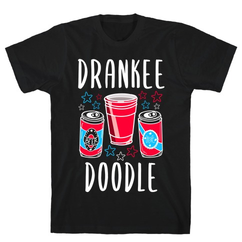 Drankee Doodle T-Shirt