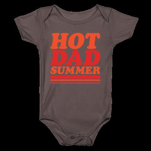 Hot Dad Summer Parody White Print Baby One-Piece