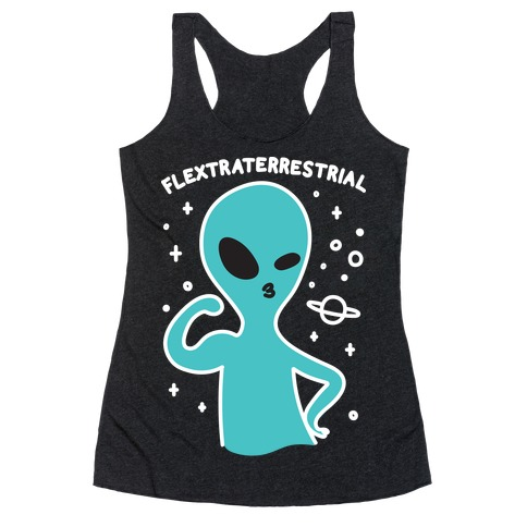 Flextraterrestrial Flexing Alien Racerback Tank Top