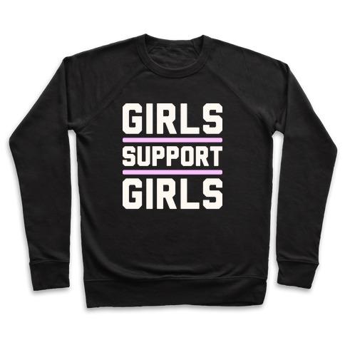 Girls Support Girls Pullover